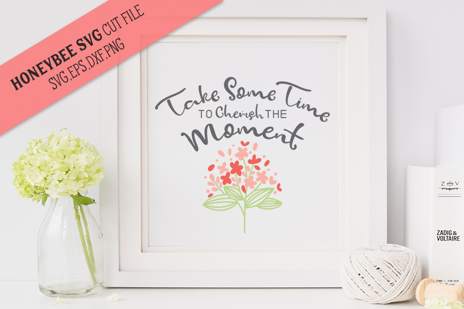 Take Some Time Flower Bouquet SVG Cut file example image 1