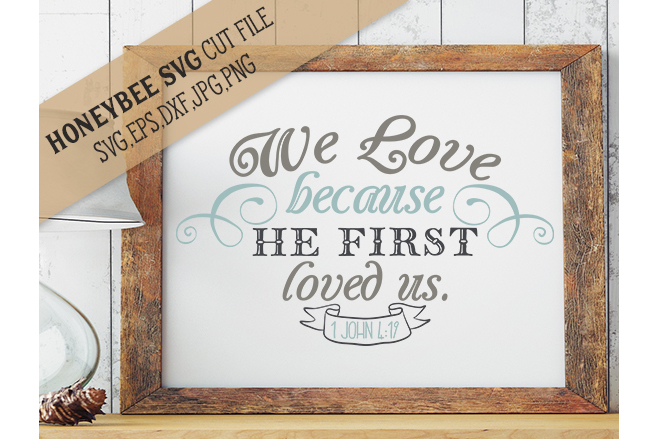 We Love Because He Loved Us First example image 1