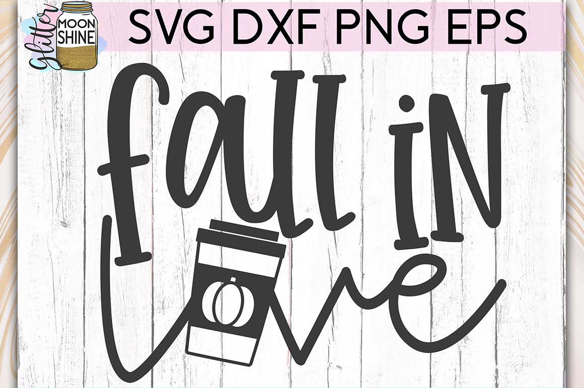 Fall In Love Pumpkin Spice SVG DXF PNG EPS Cutting Files example image 1