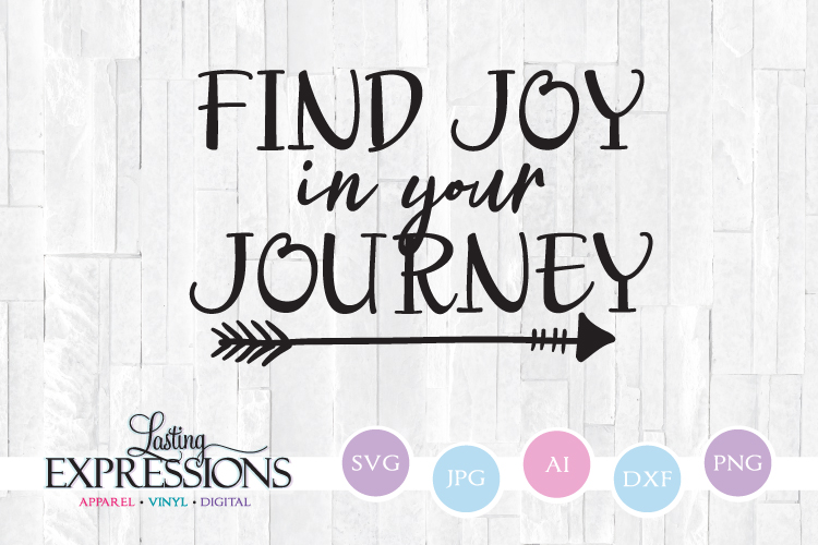 Find Joy In Your Journey Svg Quote Arrow Clipart