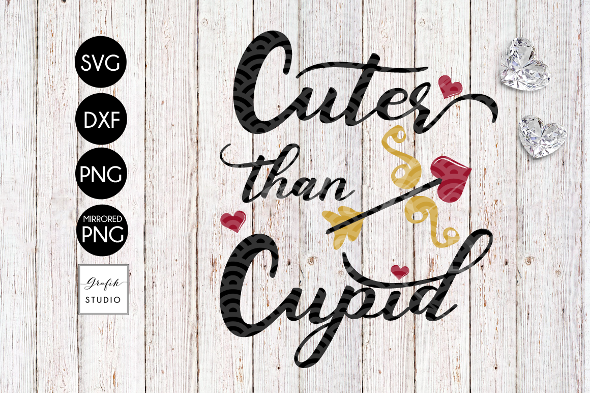 Cuter Than Cupid Valentines SVG File example image 2