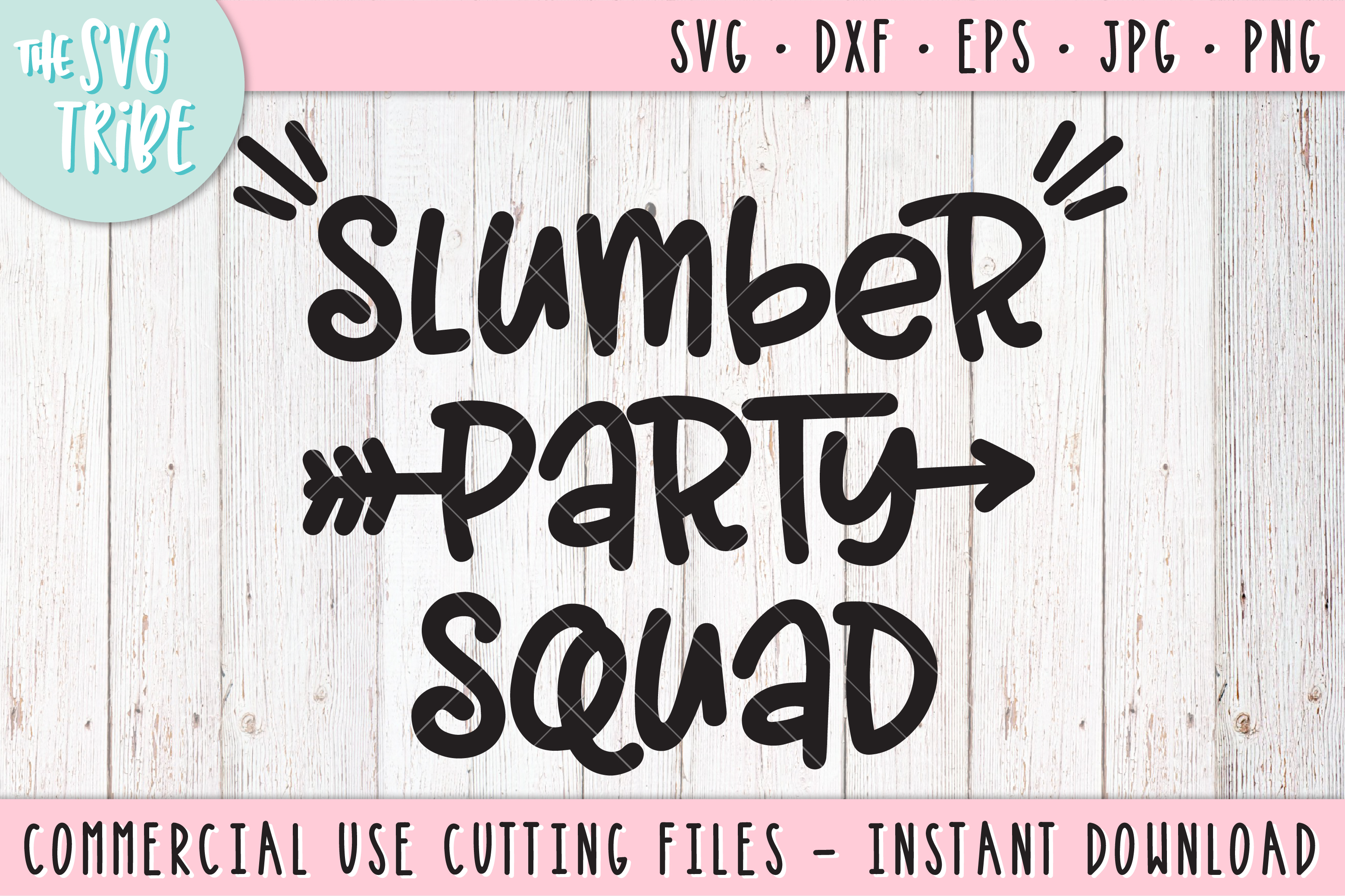 Slumber Party Squad, SVG DXF PNG EPS JPG Cutting Files example image 1