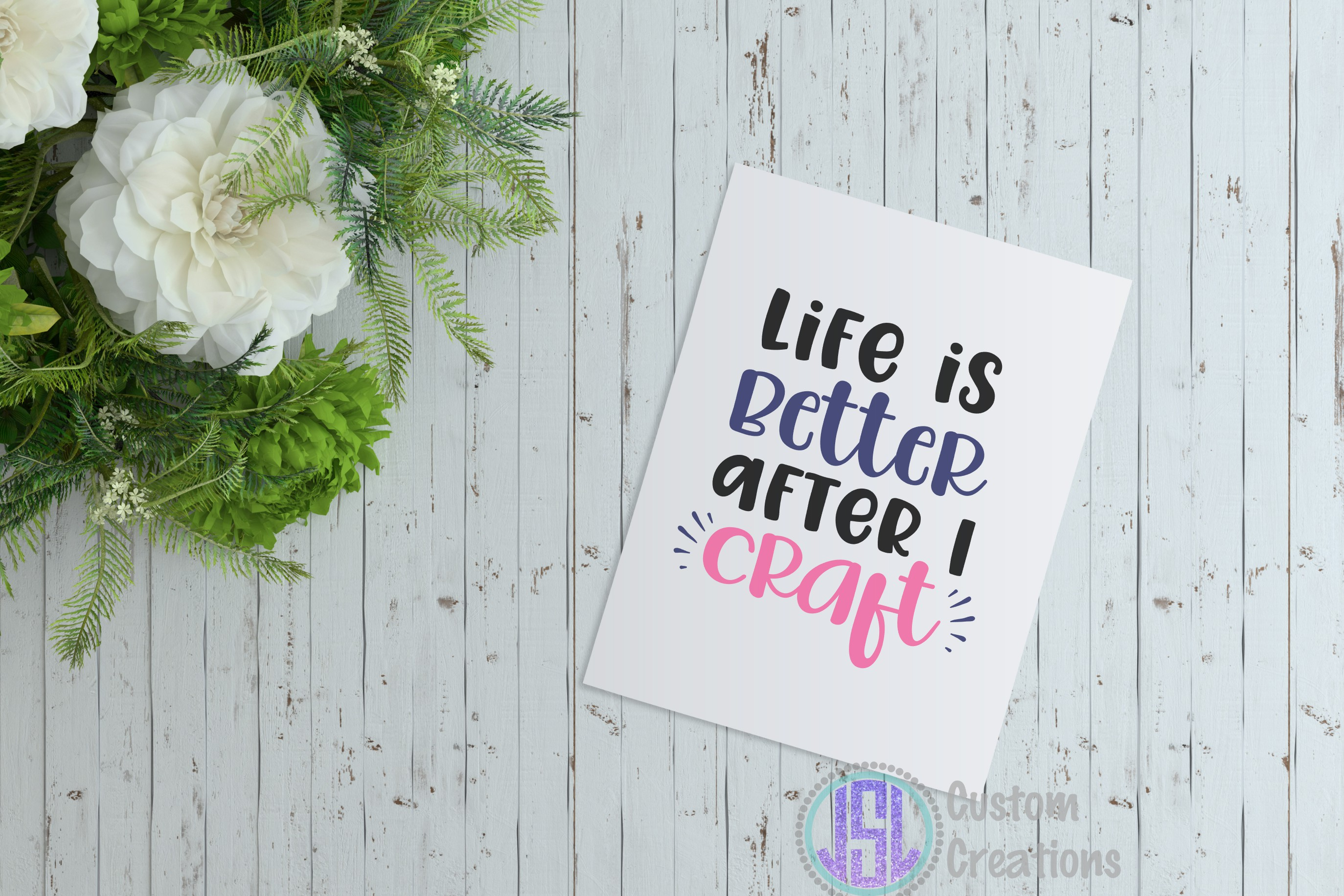 Life is Better after I Craft| SVG DXF EPS PNG Cut File example image 2