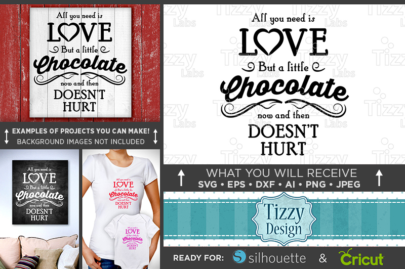 All You Need Is Love & Chocolate Sign SVG - Valentine - 1503 example image 1
