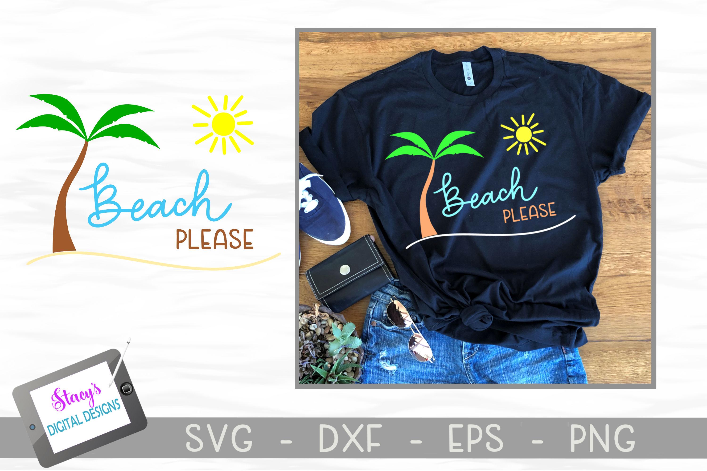 Beach Please SVG - Beach SVG File example image 2