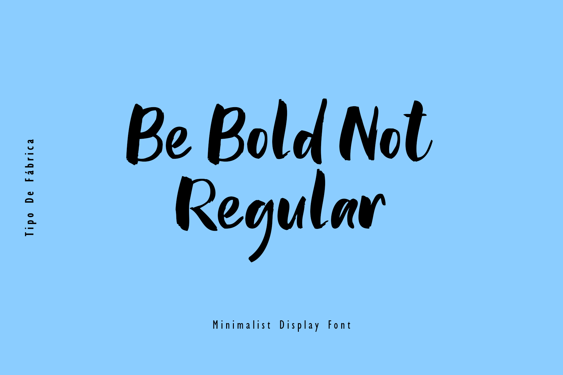 Be Bold Not Regular Font example image 2
