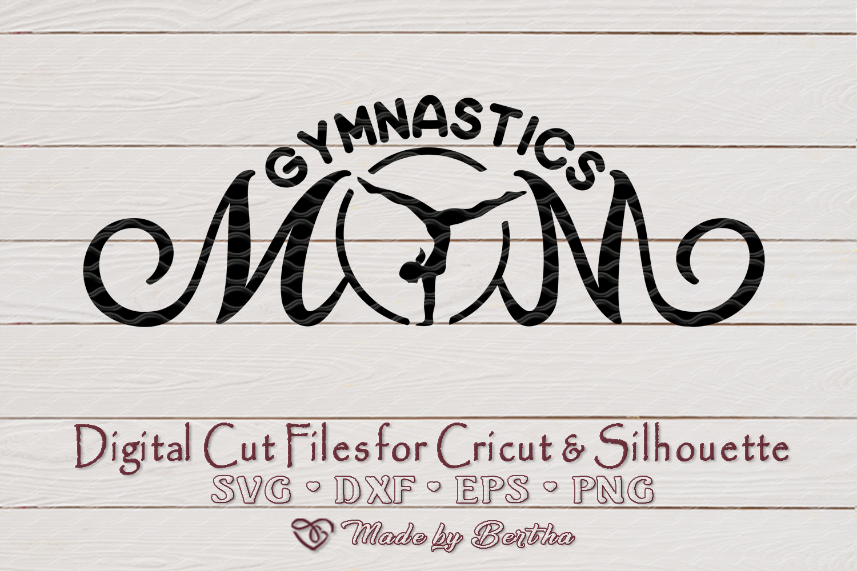 Gymnastics Mom svg, Sports mom svg, Gymnastics, SVG cut file example image 1