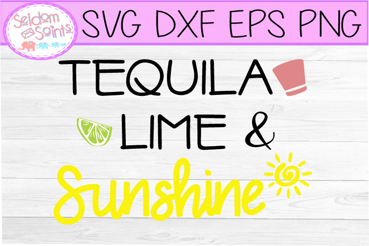 Tequila Lime and Sunshine SVG PNG DXF EPS, example image 1