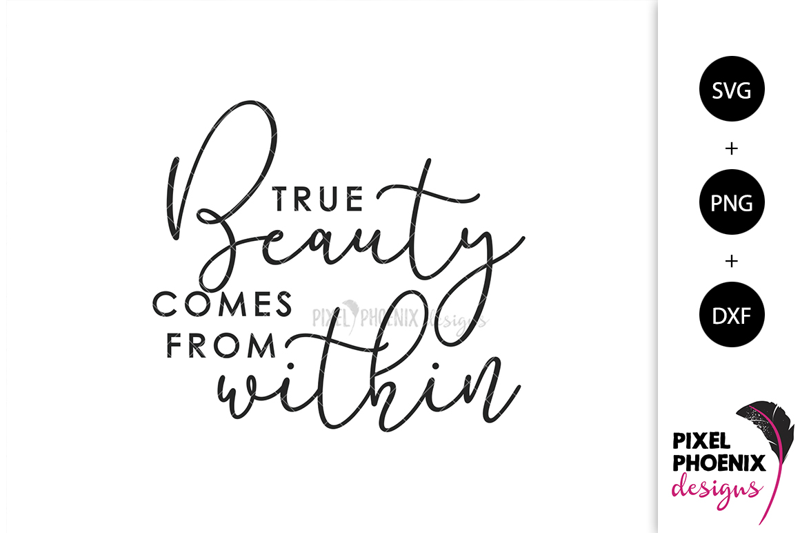 True Beauty Comes From Within SVG example image 1