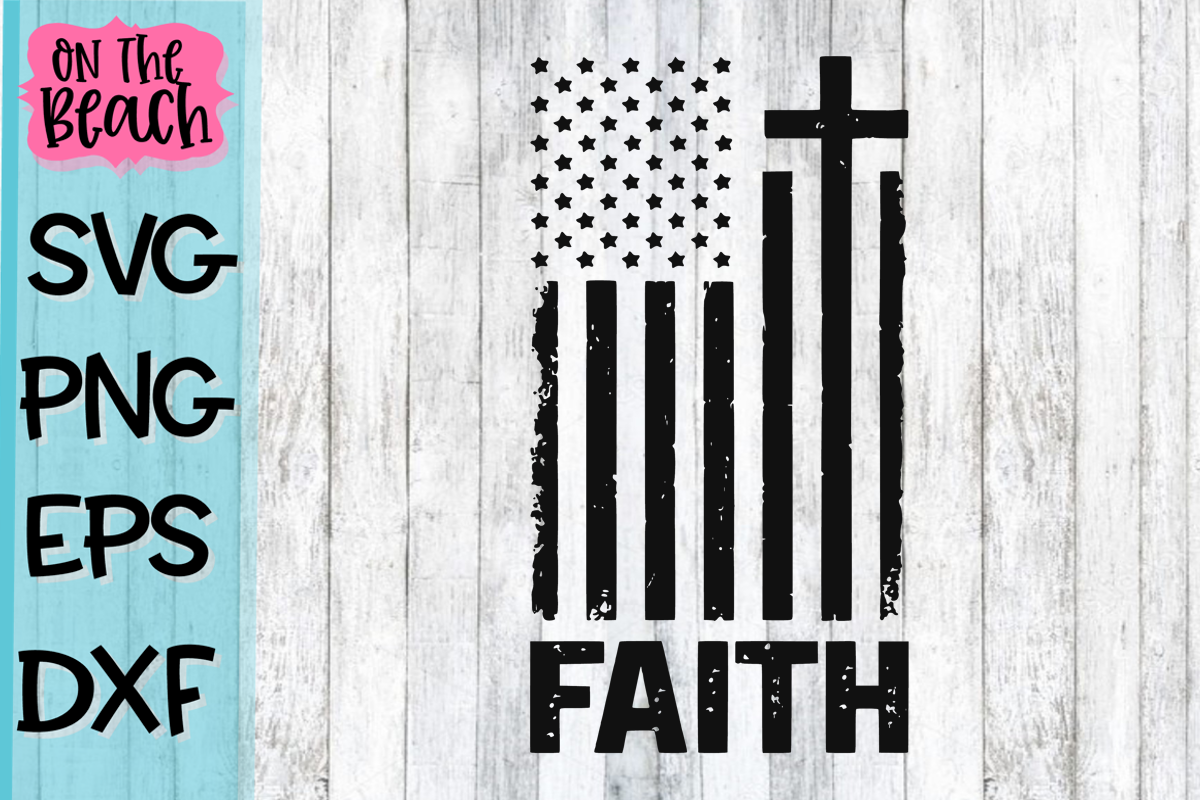 Faith Flag Grunge - SVG DXG PNG EPS example image 1