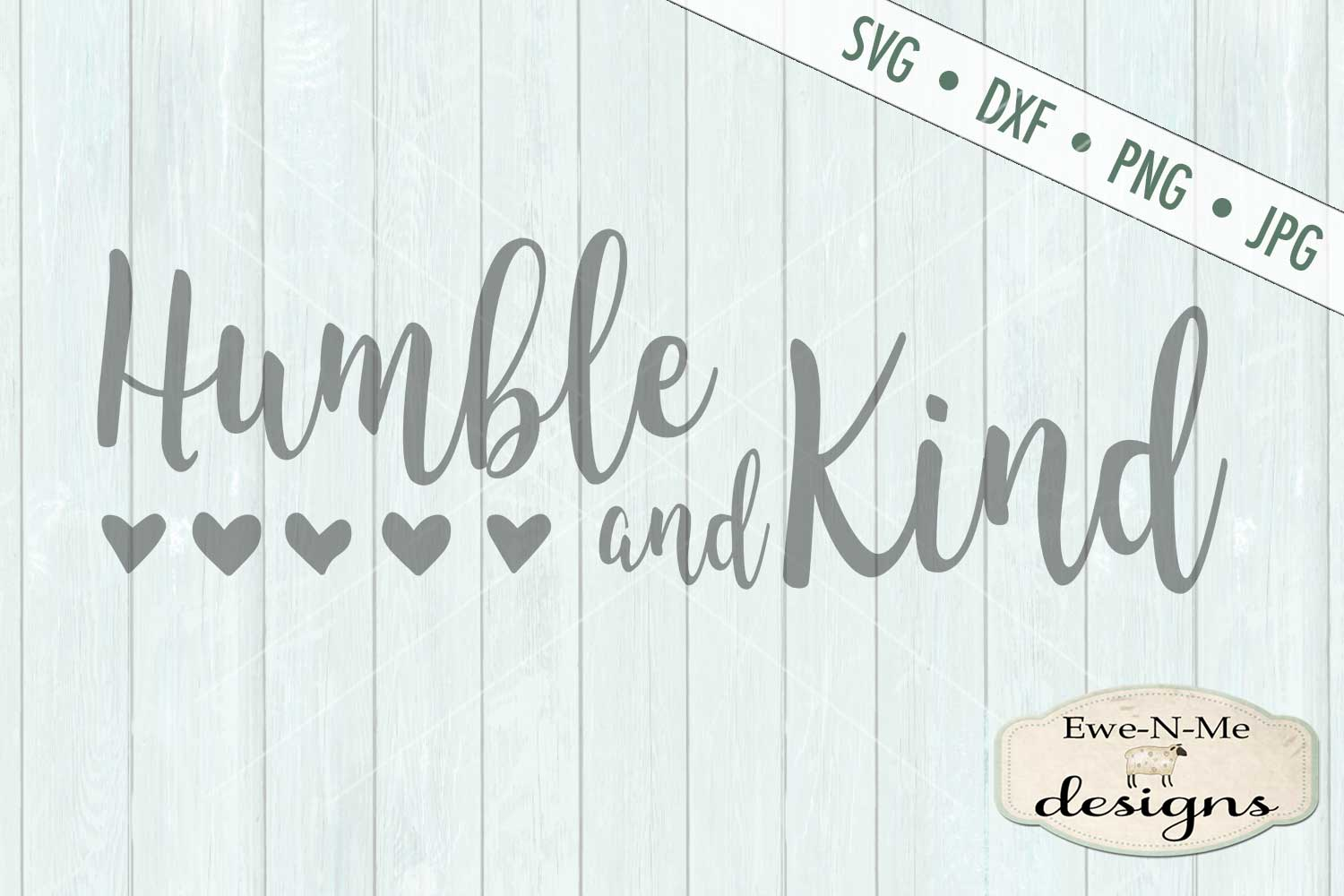 Humble and Kind - Hearts - SVG DXF Files example image 2