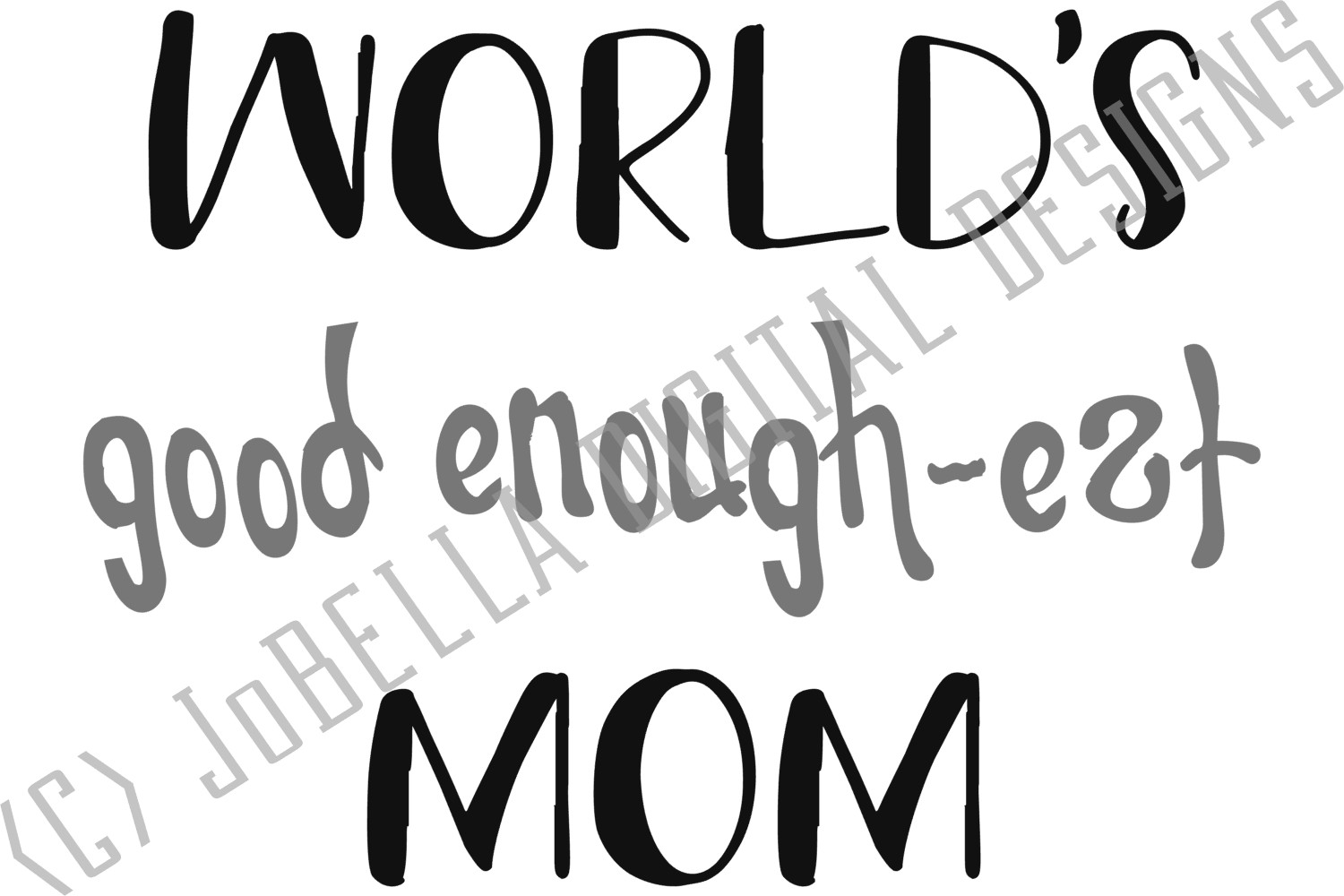Funny Mom SVG, Sublimation Design and Mother's Day Printable example image 4