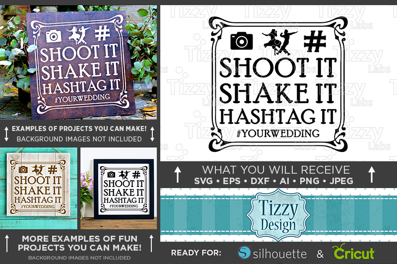 Shoot It Shake It Hashtag It SVG Wedding Sign - 5515 example image 1
