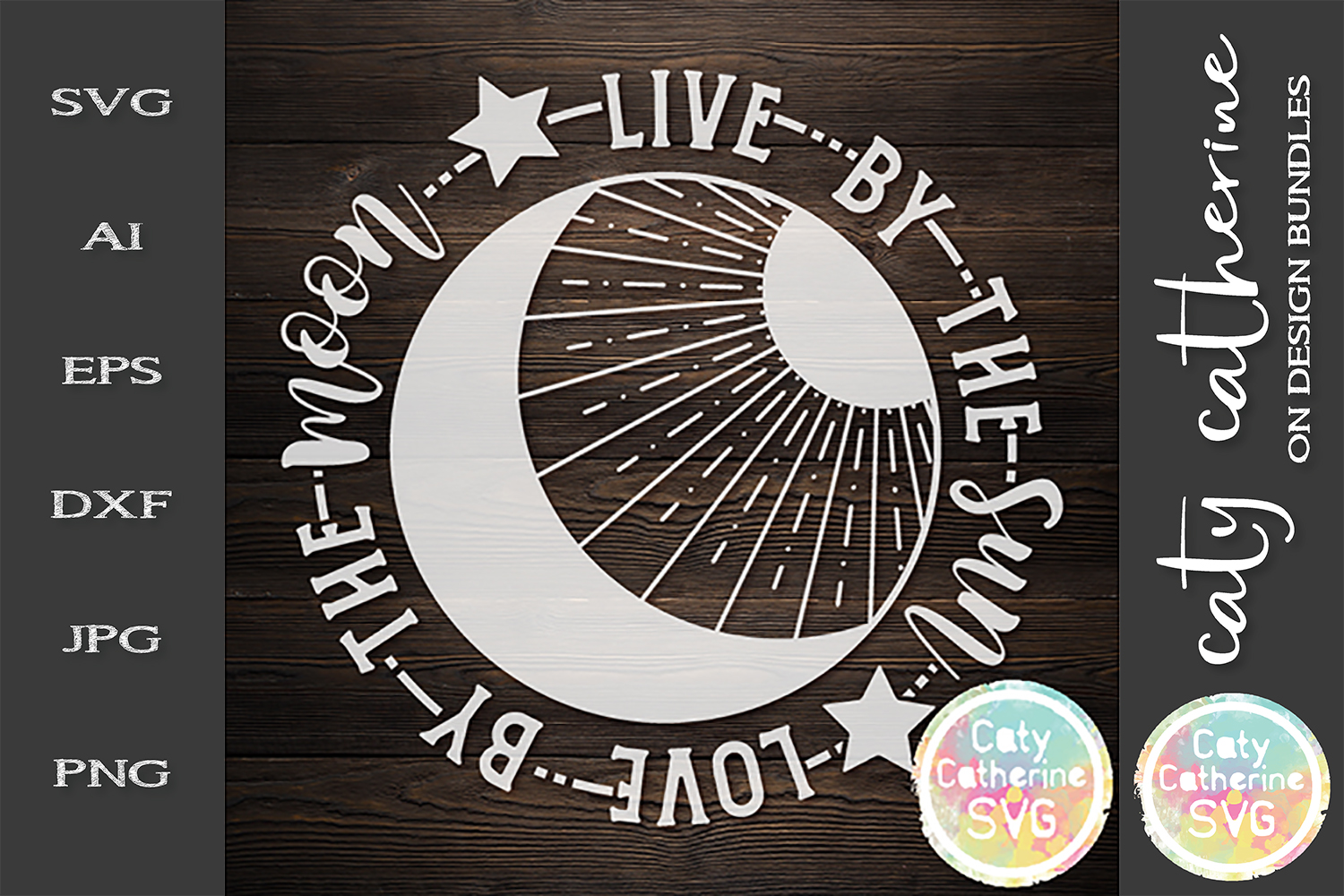 Live By The Sun Love By The Moon SVG Cut File example image 1