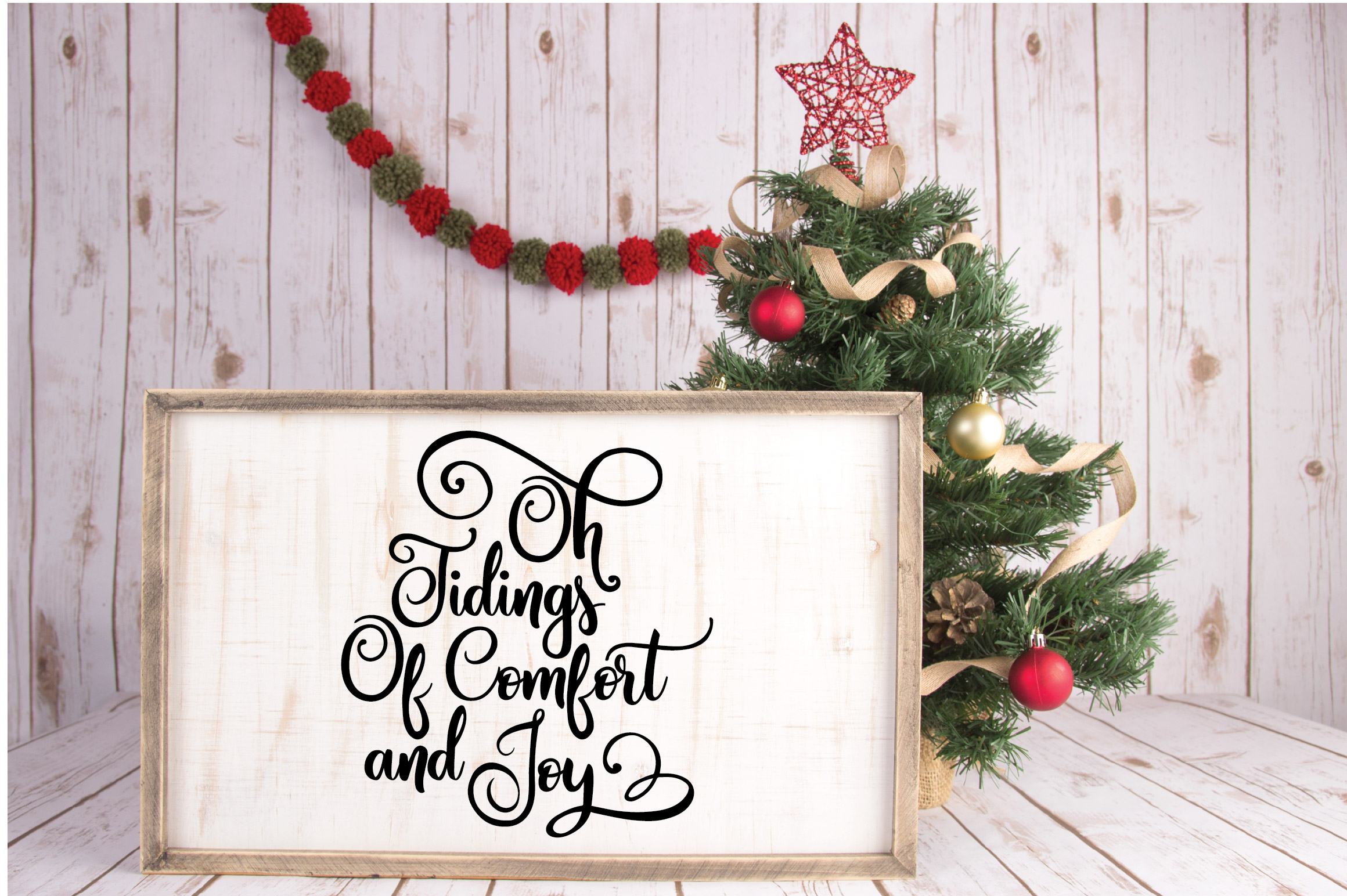 Oh Tidings of Comfort and Joy - Christmas SVG Cut File - DXF