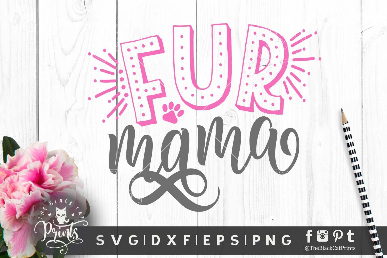 Fur Mama Svg Png Eps Dxf 93581 Cut Files Design Bundles