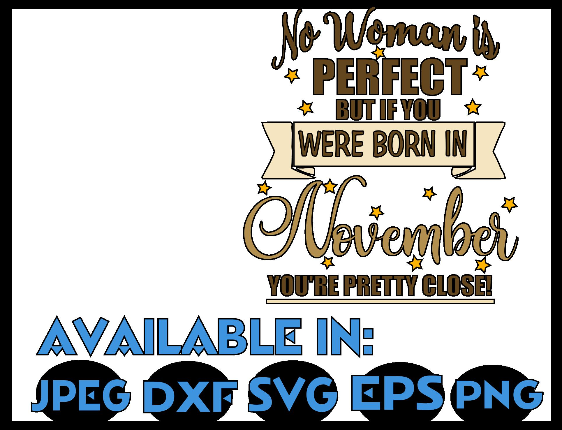 November SVG DXF JPEG Silhouette Cameo Cricut birthday girl example image 3