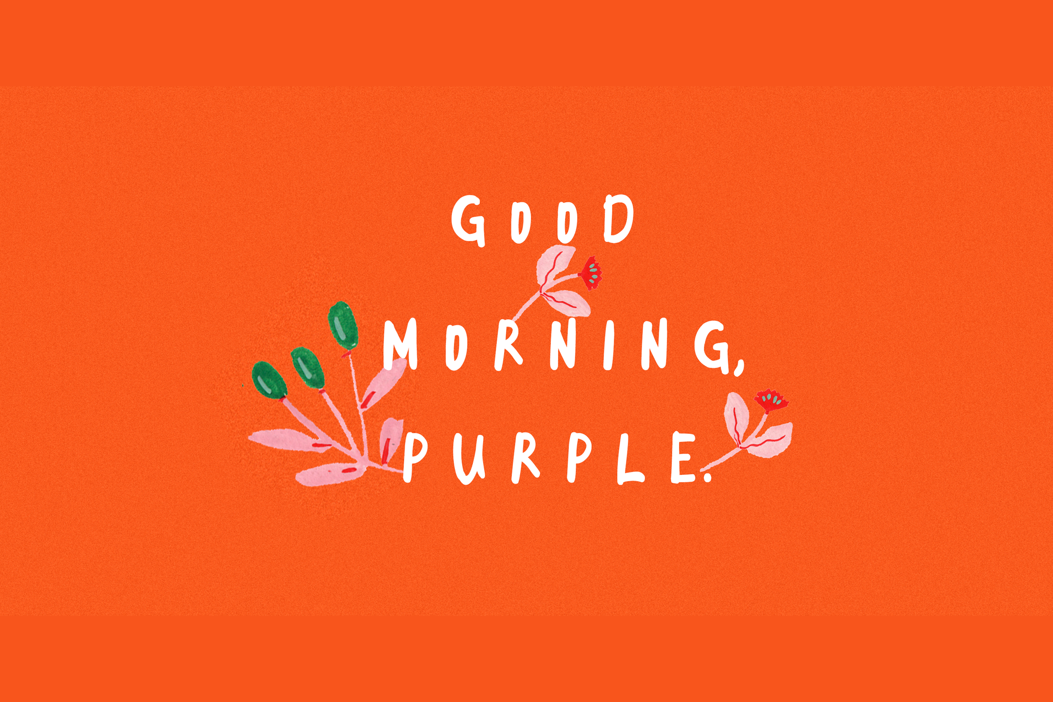 Good Morning Purple 2 example image 2