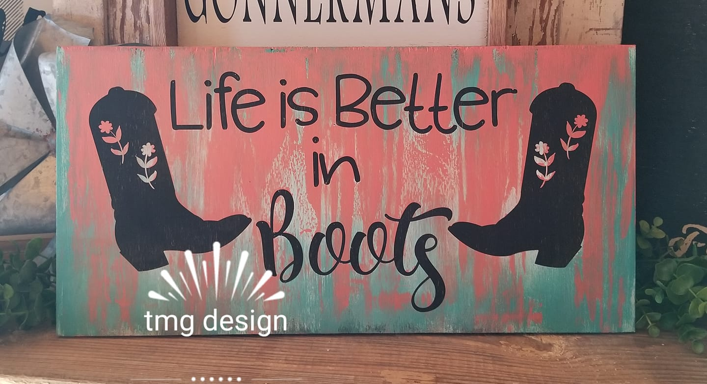 Life is Better in Boots example image 2