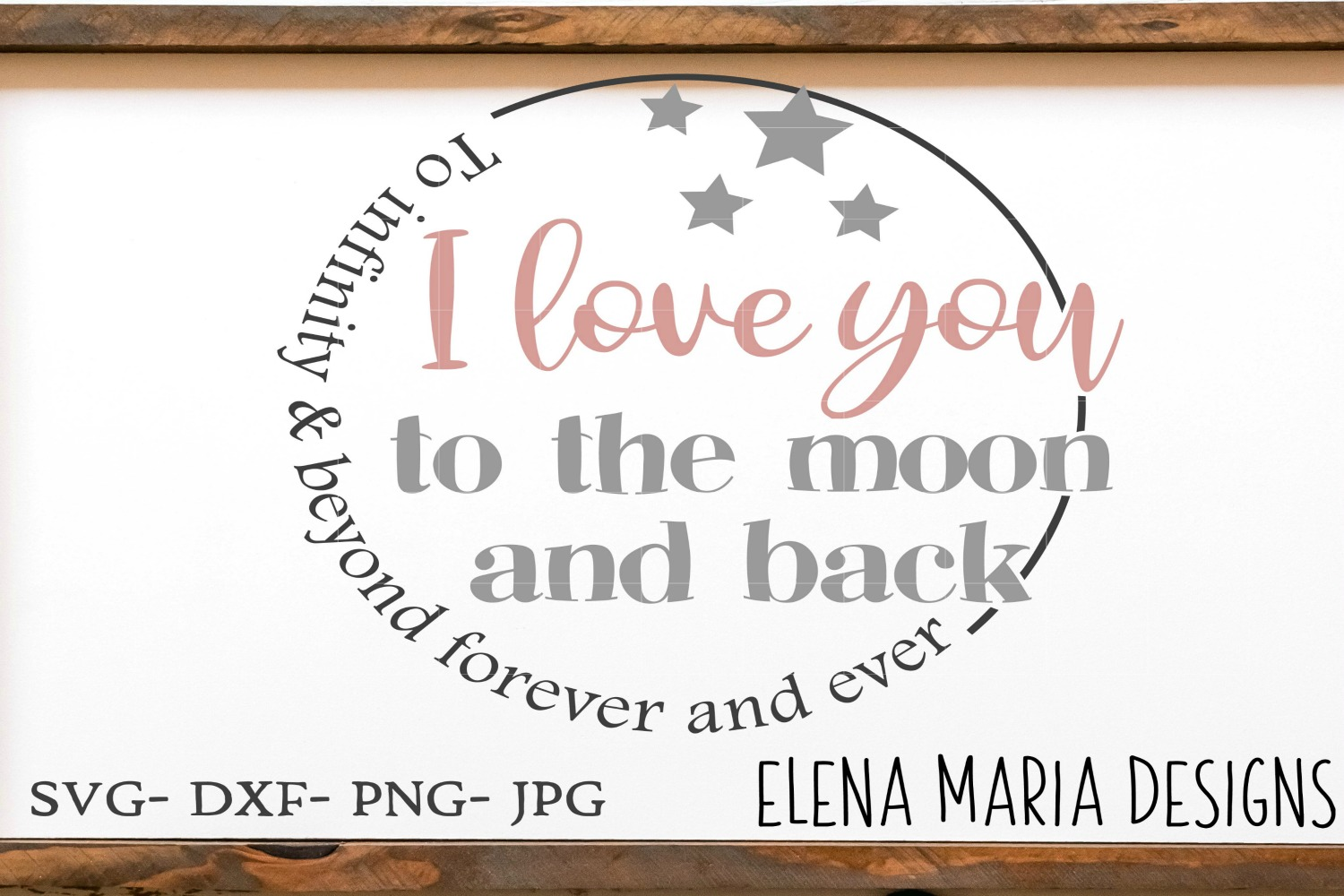 Nursery SVG, I Love You To The Moon And Back SVG example image 1