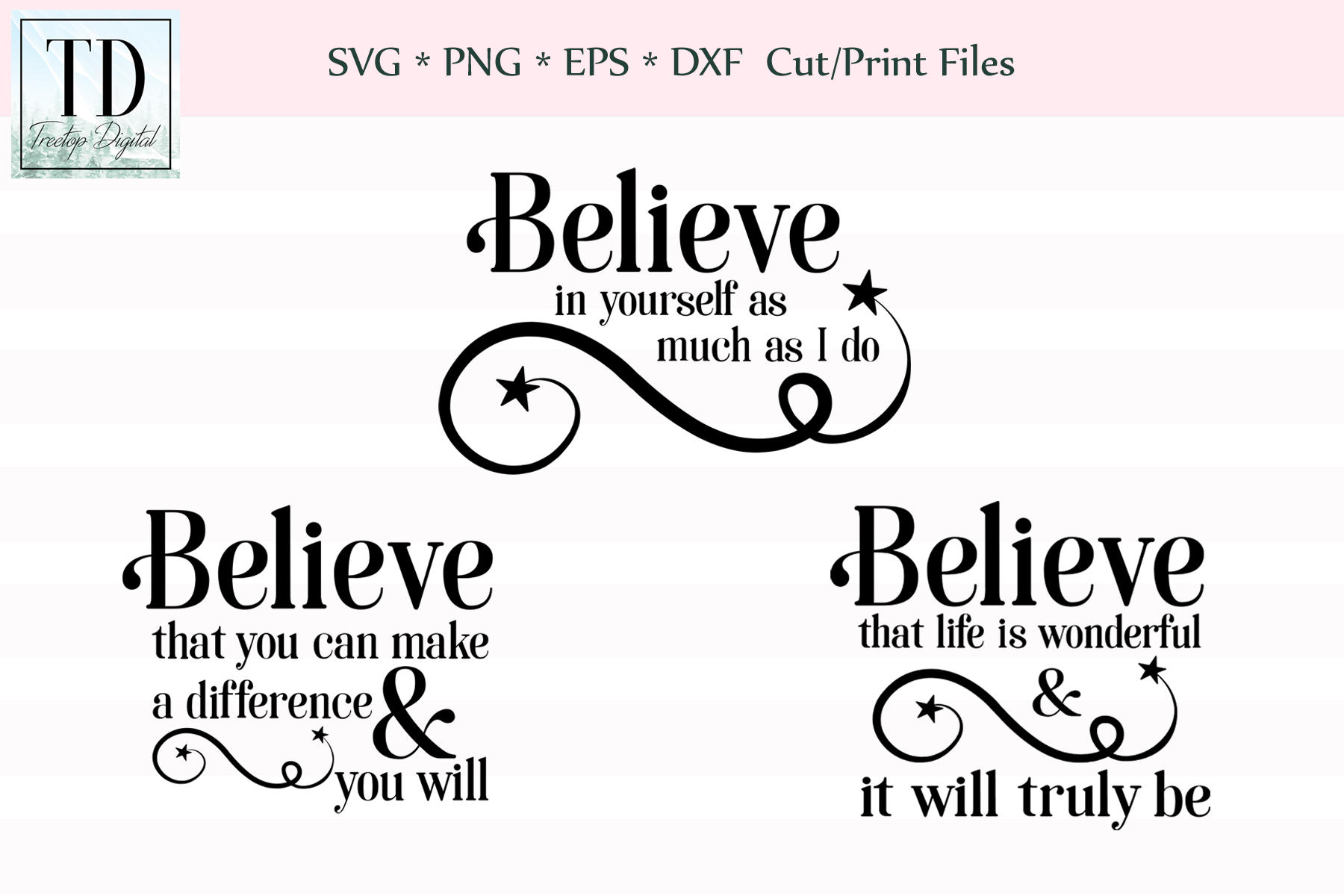 Believe Inspirational Quotes - An SVG Bundle example image 1
