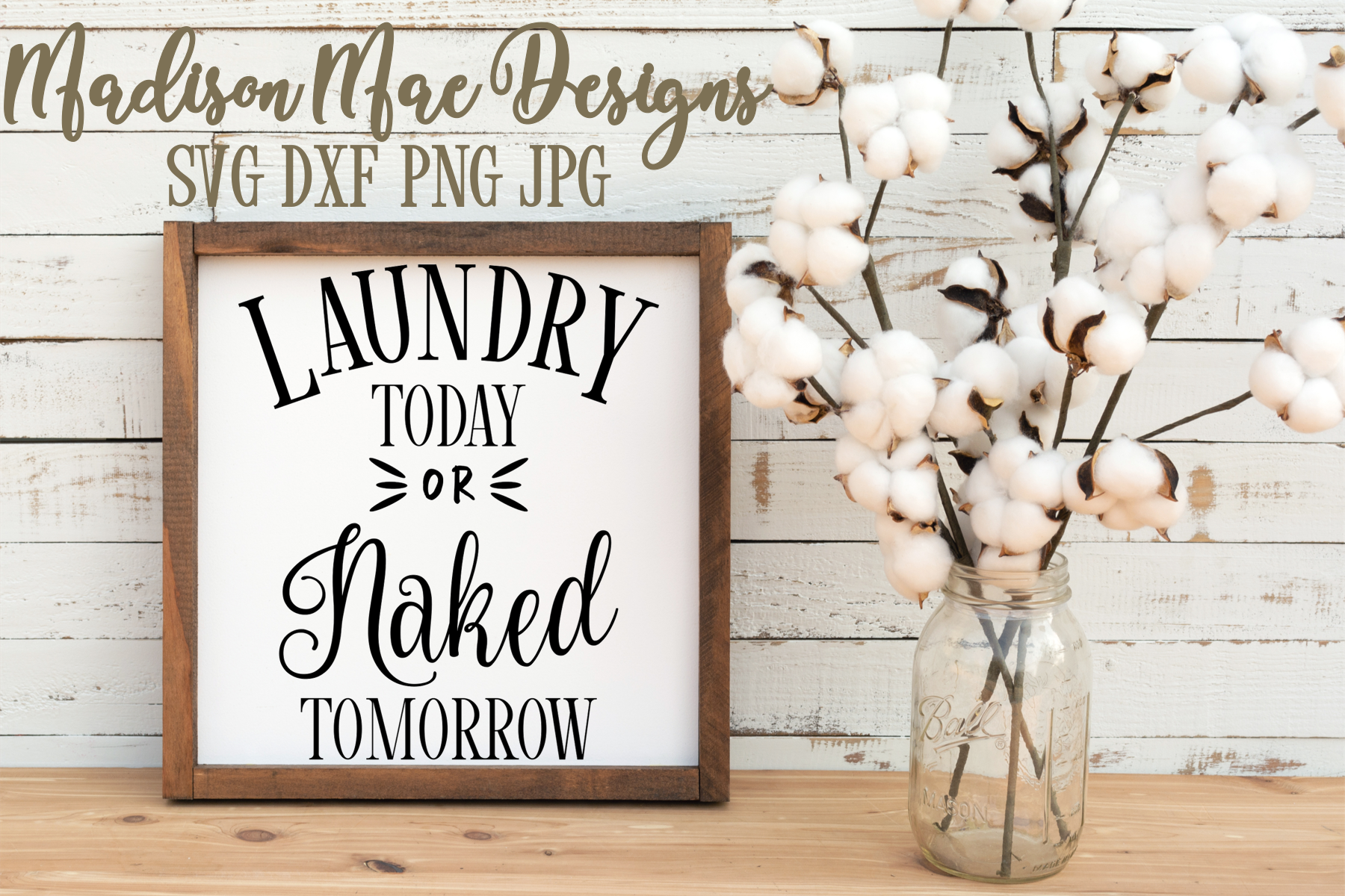 Laundry Today or Naked Tomorrow SVG Digital Cut File example image 2