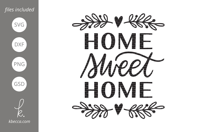 Home Sweet Home SVG (73726)   SVGs   Design Bundles