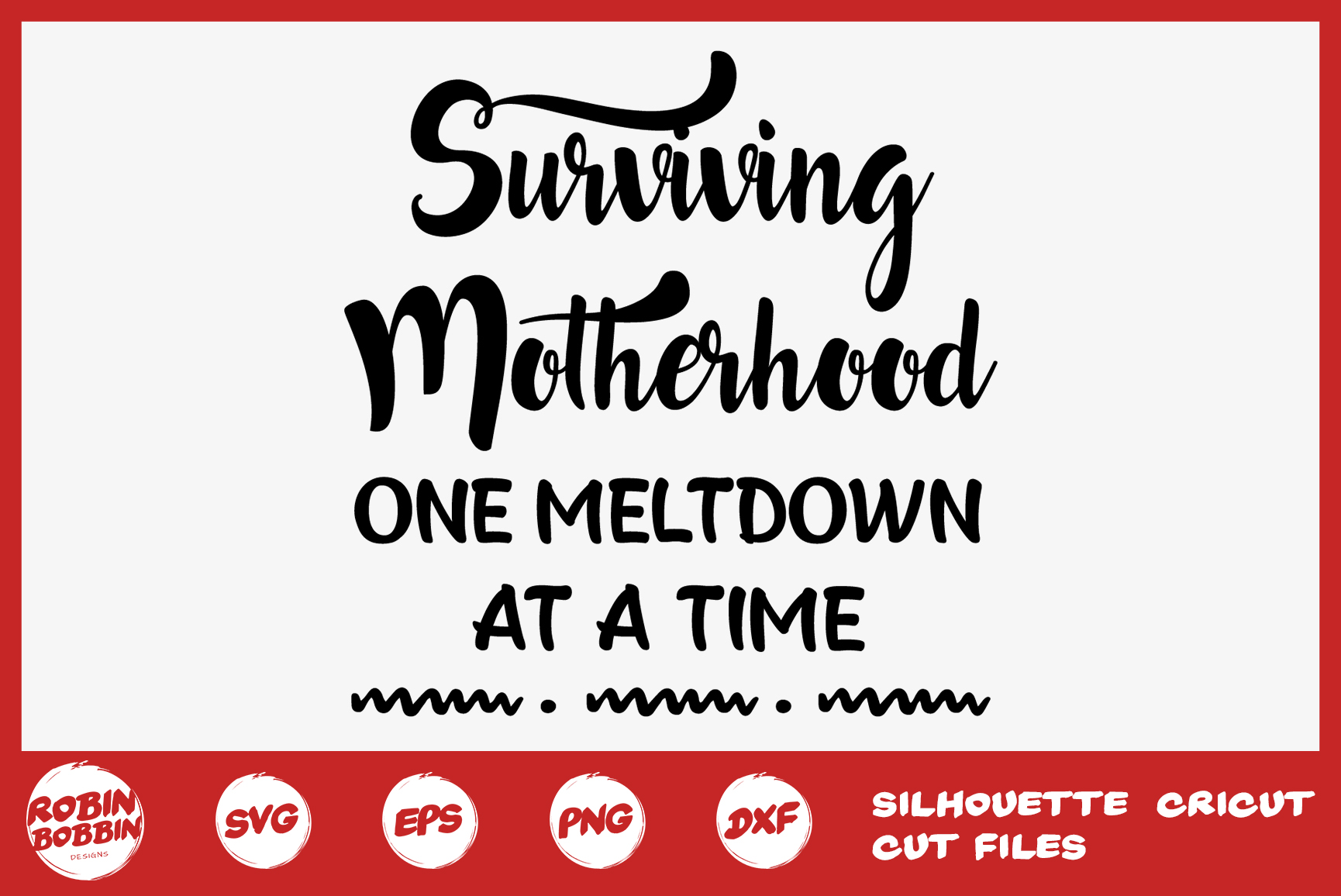 Surviving Motherhood Svg - Mother SVG DXF PNG EPS Crafts example image 1