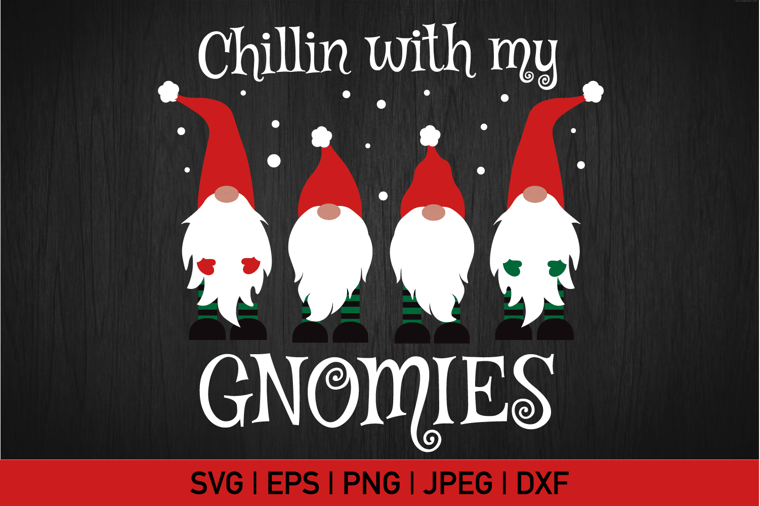 Chillin' With My Gnomies Svg example image 2