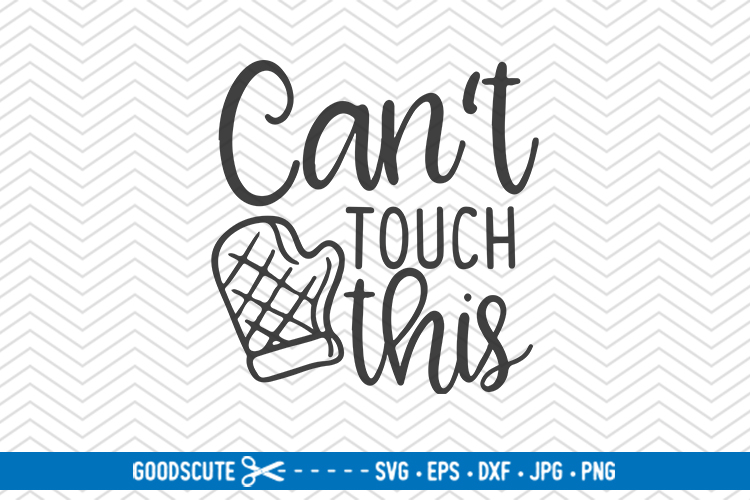 Can't Touch This - SVG DXF JPG PNG EPS example image 1