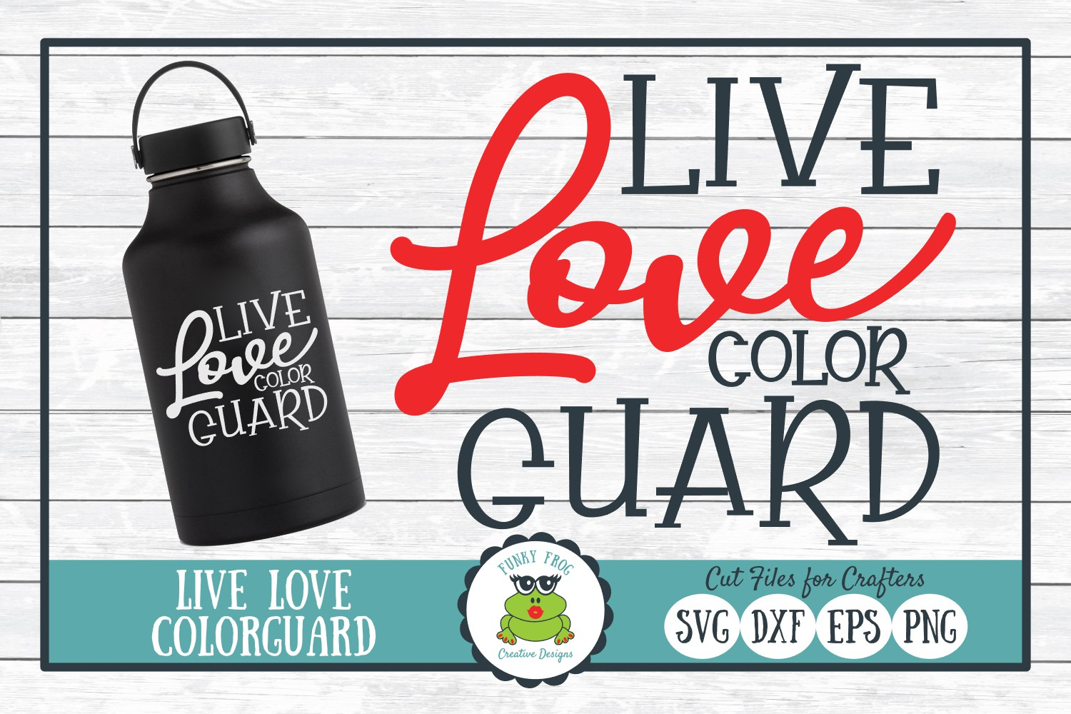 Live Love Color Guard SVG Cut File for Crafters example image 1