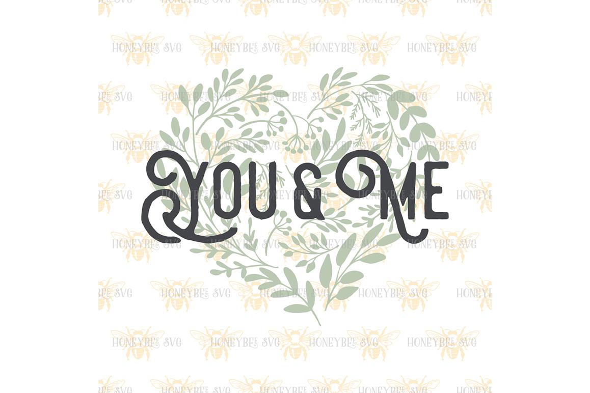 You & Me Greenery Heart example image 2