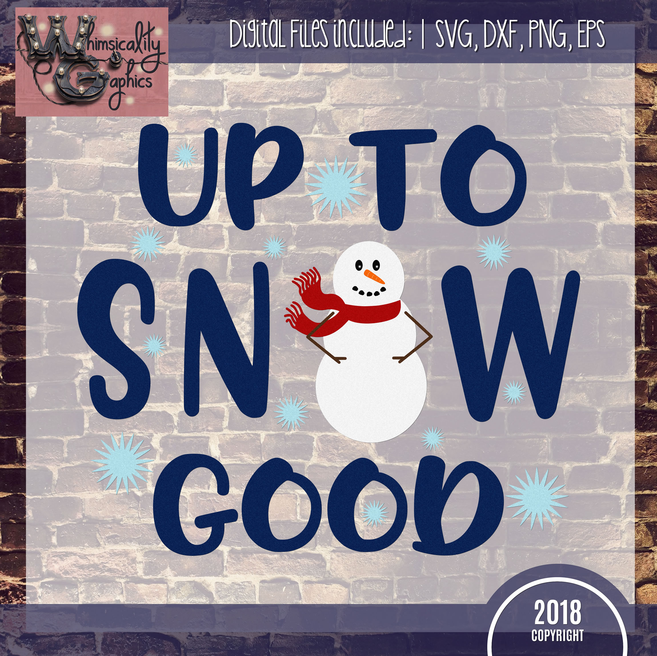 Up To Snow Good Snowman SVG DXF PNG JPG Comm example image 2