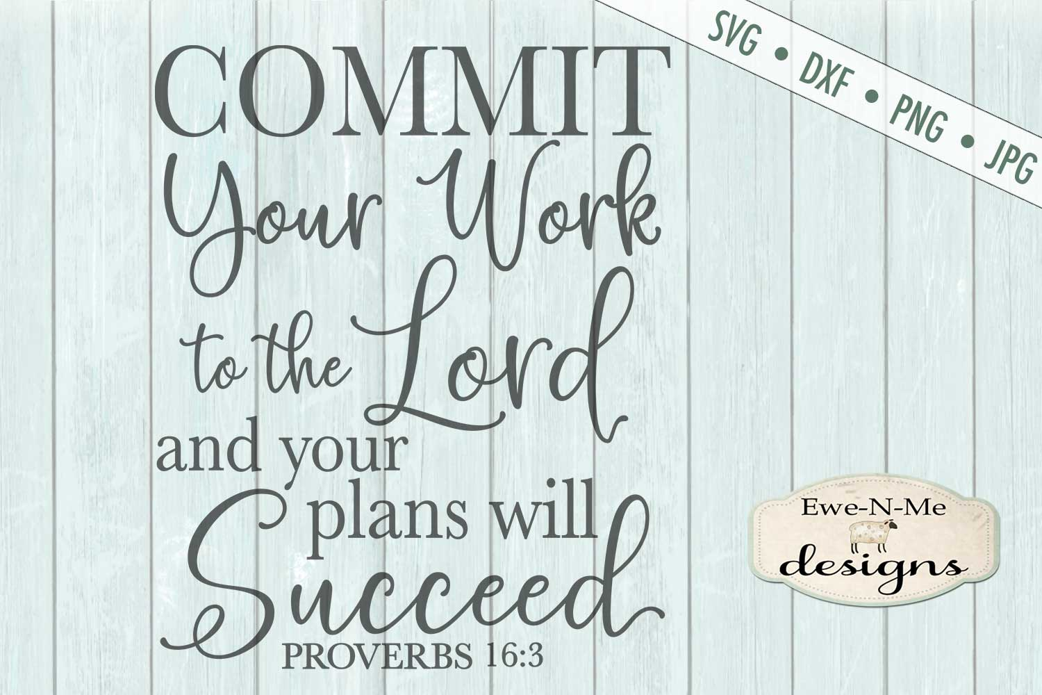 Commit Your Work To The Lord - Bible Verse Proverbs 16 - SVG example image 3