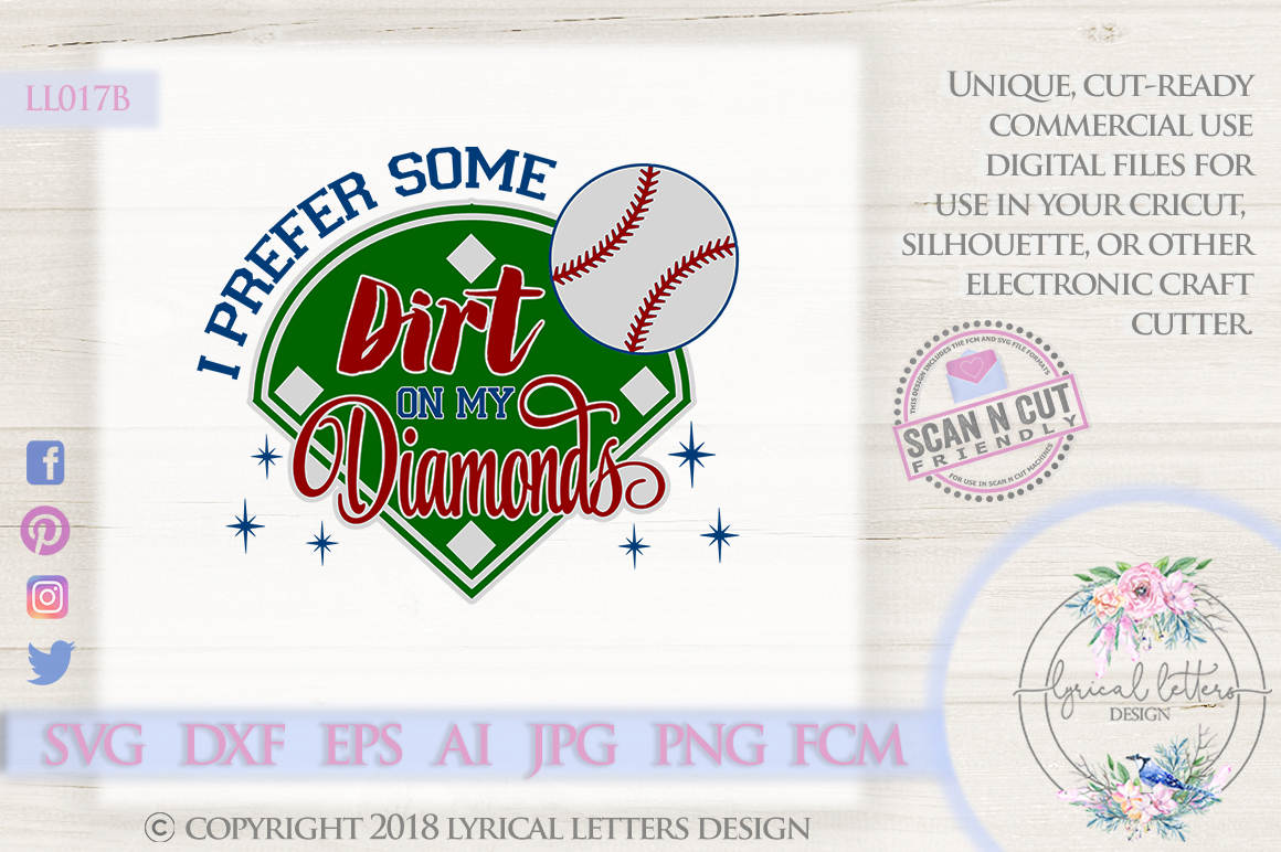 I Prefer Some Dirt On My Diamonds Baseball SVG DXF LL017B example image 1
