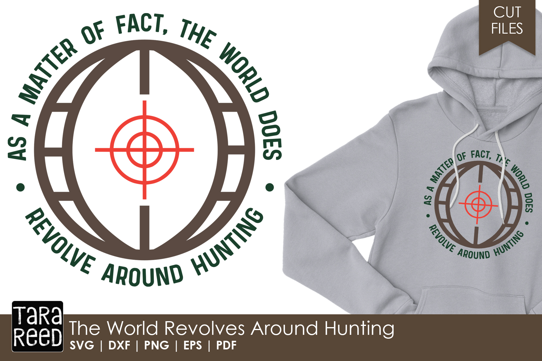 The World Revolves Around Hunting - SVG and Cut Files example image 1