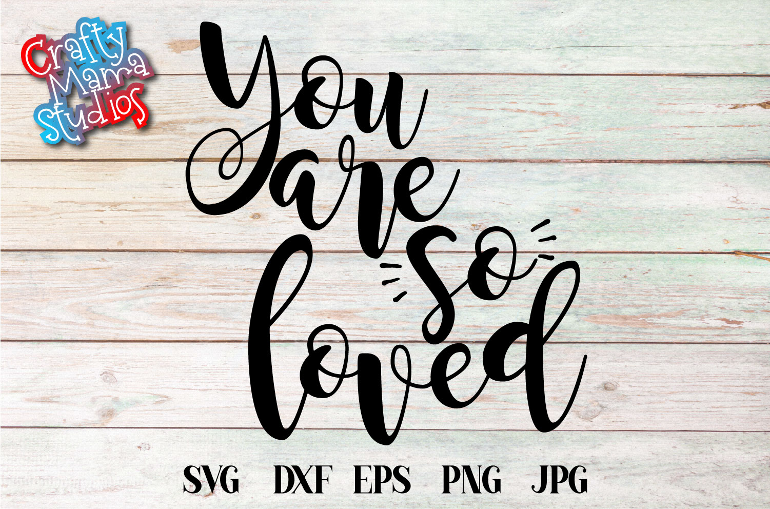 You Are So Loved SVG, Wedding, Love Sublimation example image 2