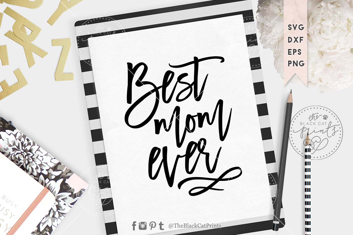 Best Mom ever SVG EPS PNG DXF example image 3