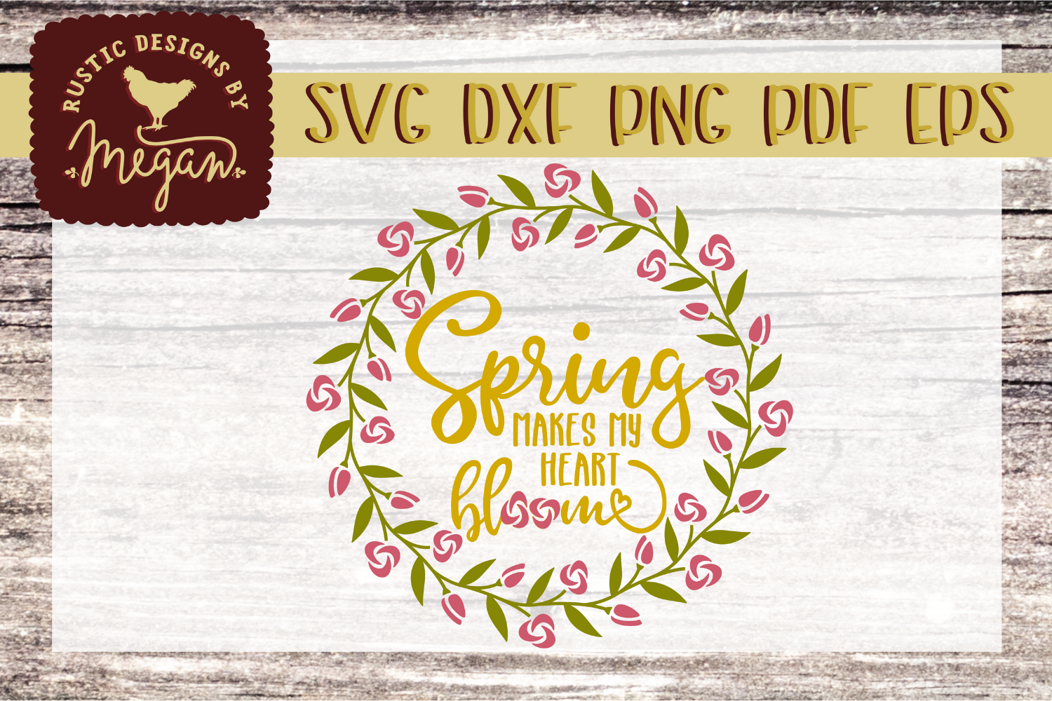 Spring Makes My Heart Bloom SVG EPS DXF Cut file example image 2