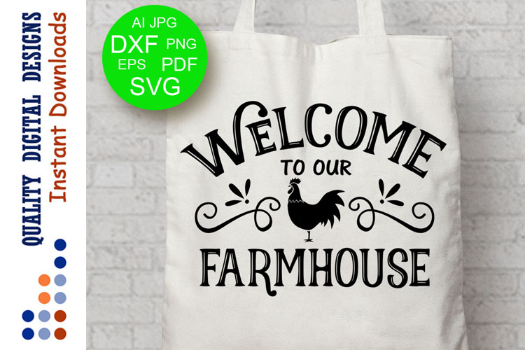 Welcome To Our Farmhouse Svg Farm svg example image 1
