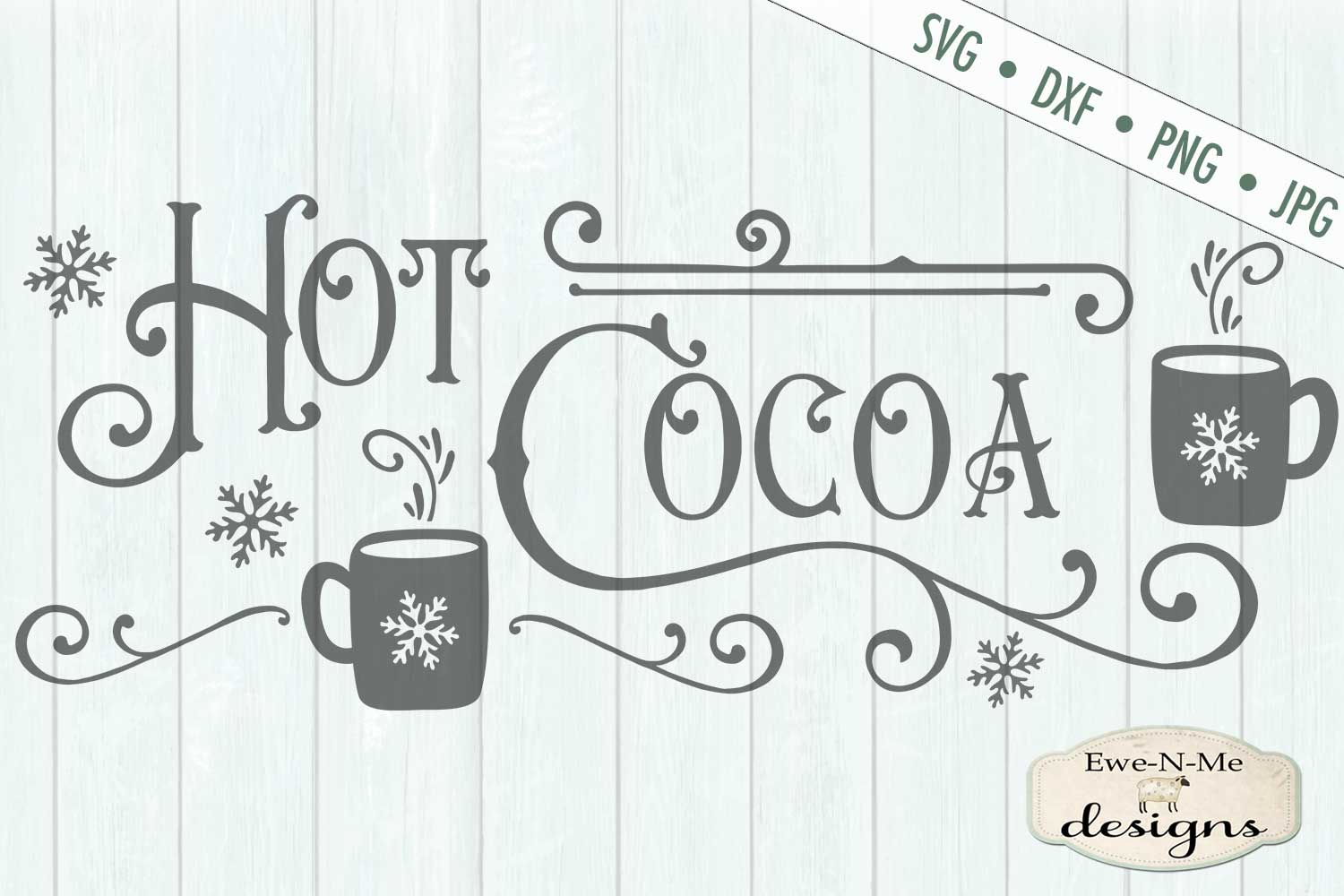 Hot Cocoa - Cocoa Mugs - Winter Christmas - SVG DXF Files example image 2