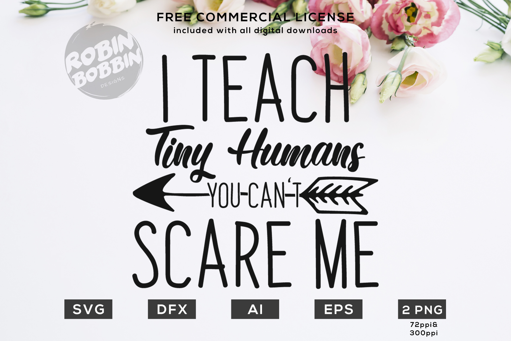I Teach Tiny Humans - You Can't Scare Me - Teacher SVG File example image 1