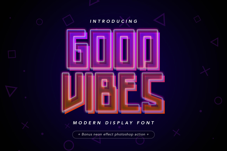 Good Vibes - Modern Neon Display Font example image 1