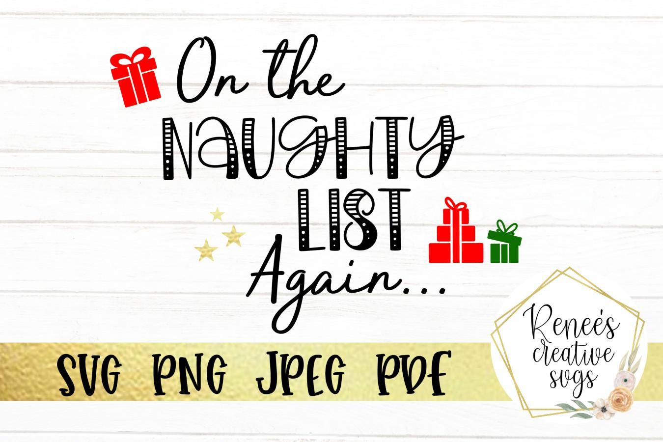 On The Naughty List Again...| Christmas Saying| SVG File example image 1