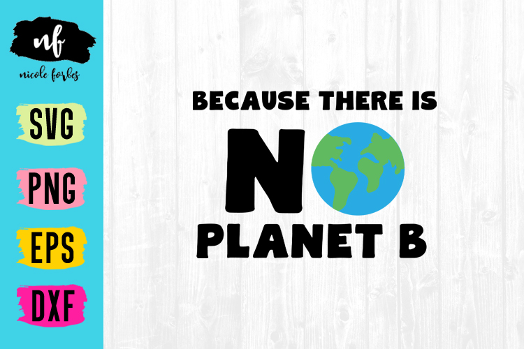 No Planet B SVG Cut File example image 1