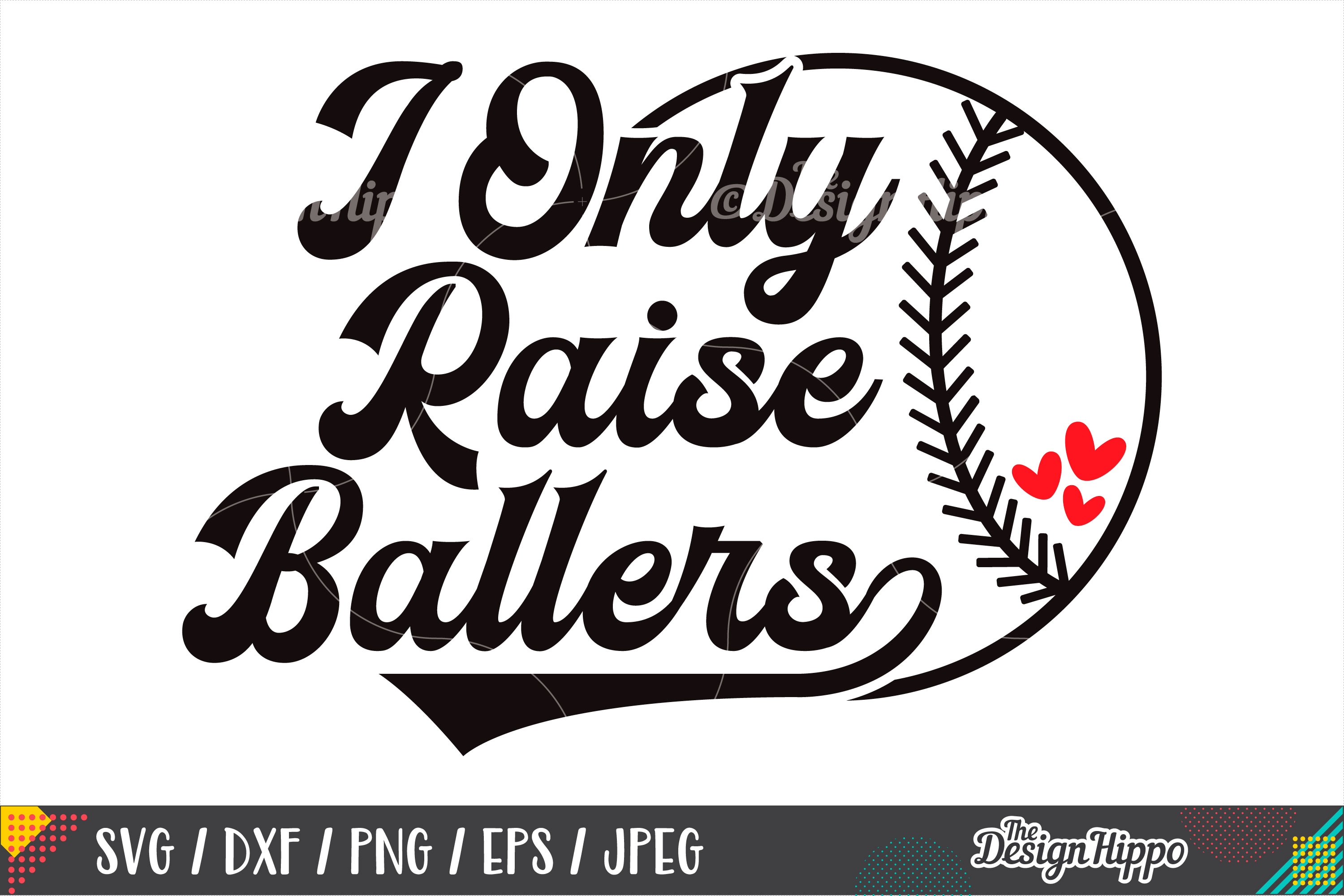 I Only Raise Ballers SVG, Baseball, Softball, SVG DXF PNG example image 1