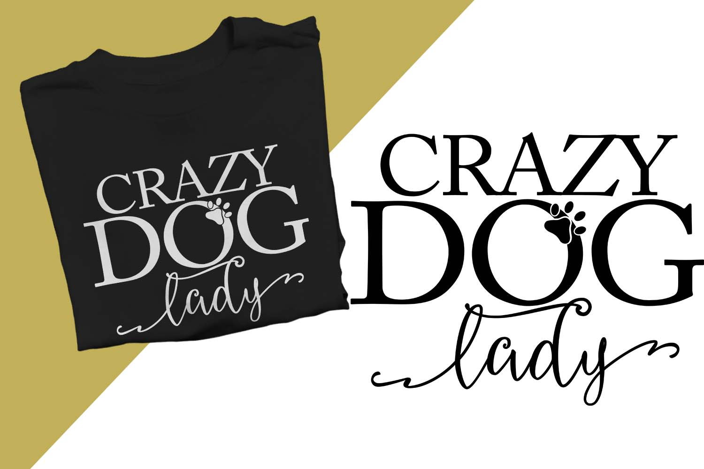 Crazy Dog Lady Printable example image 1