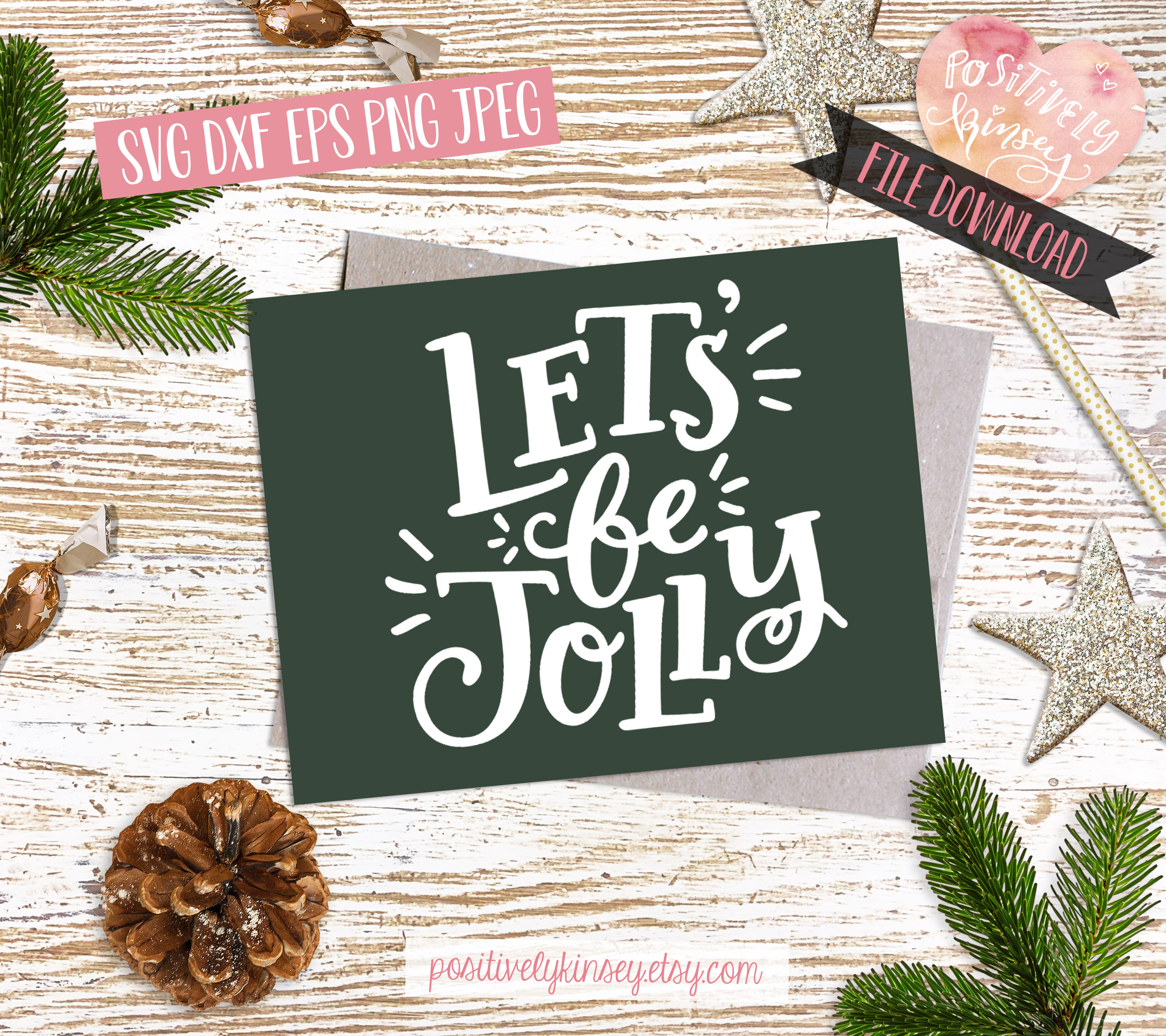 Christmas Quote SVG DXF PNG EPS Let's Be Jolly SVG Design example image 4