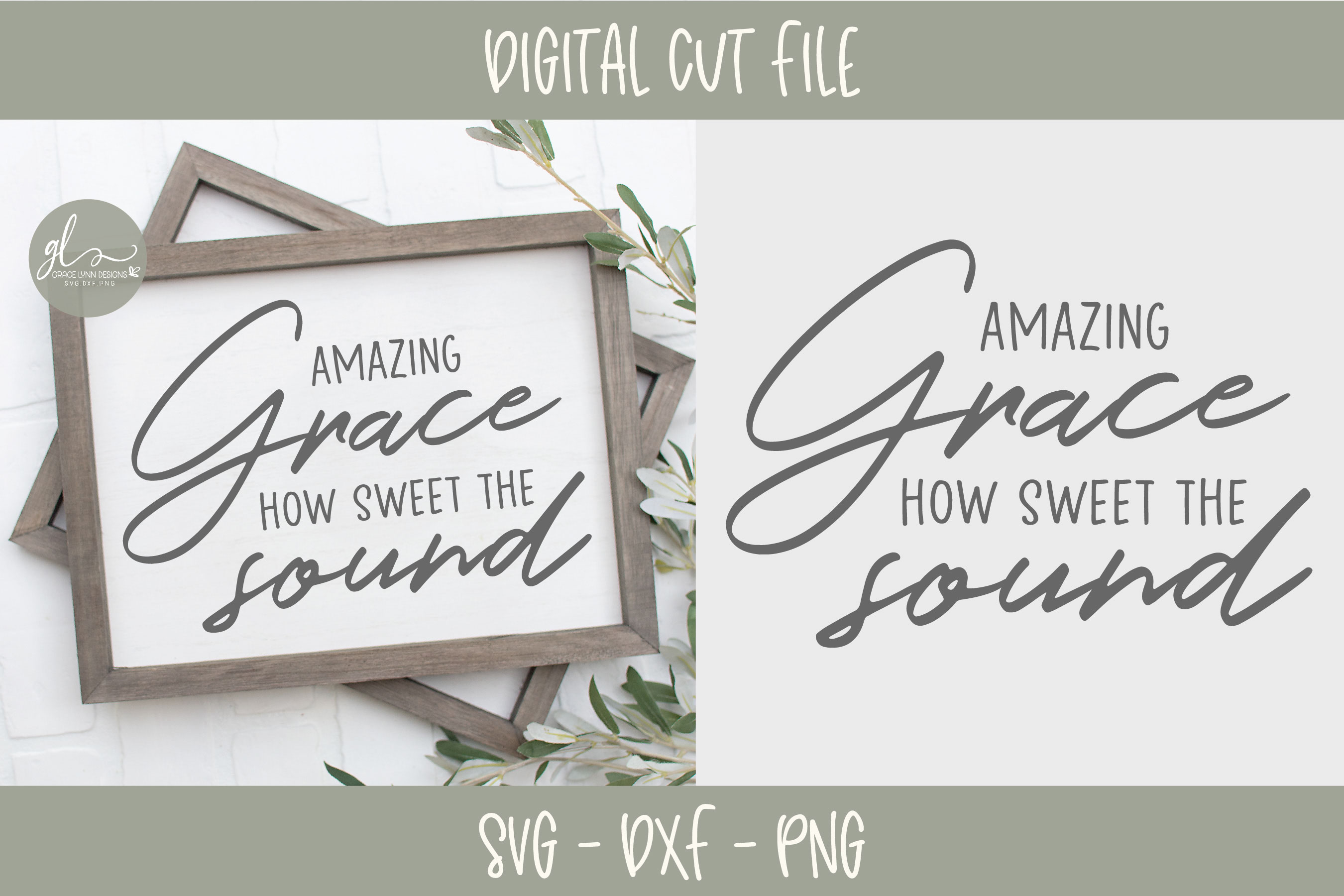 Amazing Grace How Sweet The Sound - SVG Cut File example image 1