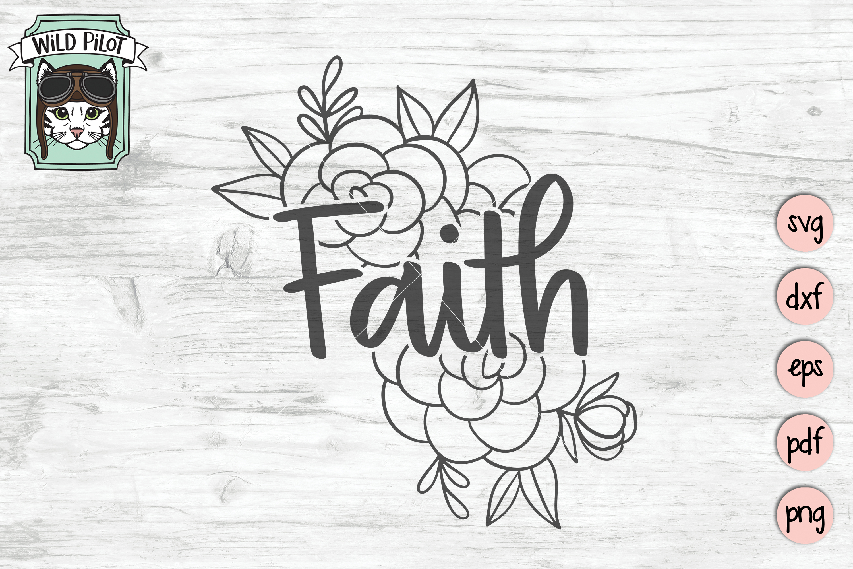 Faith SVG file, Faith cut file, Flowers, Floral, Religious example image 1
